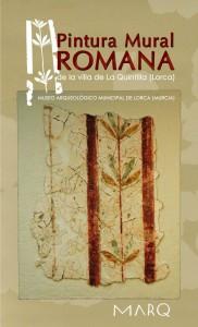 Pintura mural romana procedente de la Villa de La Quintilla (Lorca, Murcia)